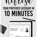 Pinterest Tips for Business | How To Improve Your Pinterest Account In 10 Minutes