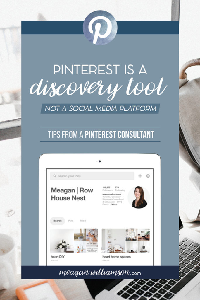 Photo of text: Pinterest is a discovery too, not a social media platform. Tips from a Pinterest Consultant.