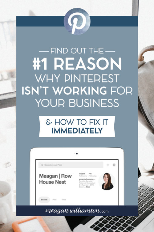 Photo of Text: Find Out the #1 Reason Why Pinterest Isn't Working for Your Business