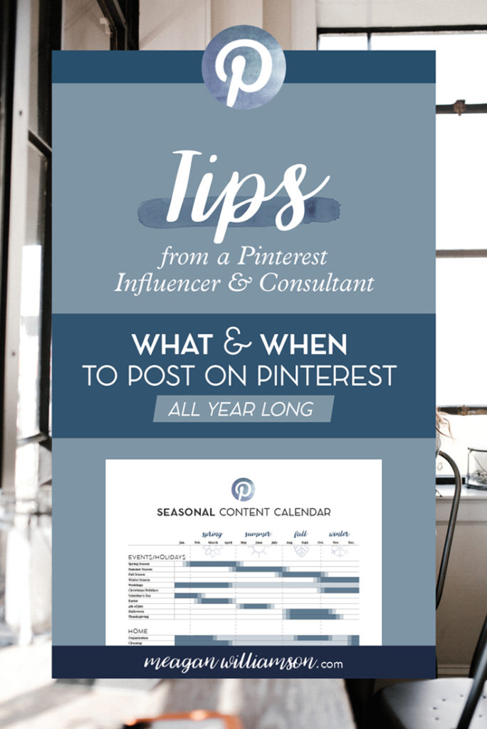 A free seasonal content calendar for Pinterest - what and when to post on Pinterest. For more details, head to www.meaganwilliamson.com/blog #Pinterestplanning #Pinteresttips