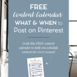 What and When to Post on Pinterest | A Pinterest Seasonal Content Calendar