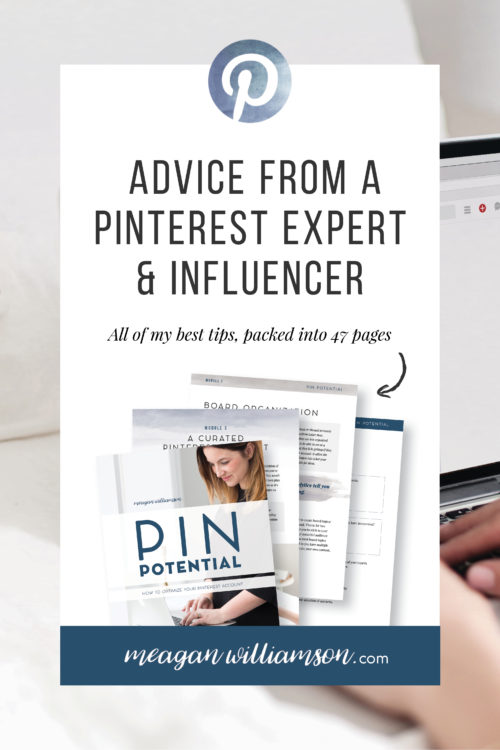 Text image: Advice from a Pinterest Expert and Influener. All of my best tips in 47 pages. Pin Potential.