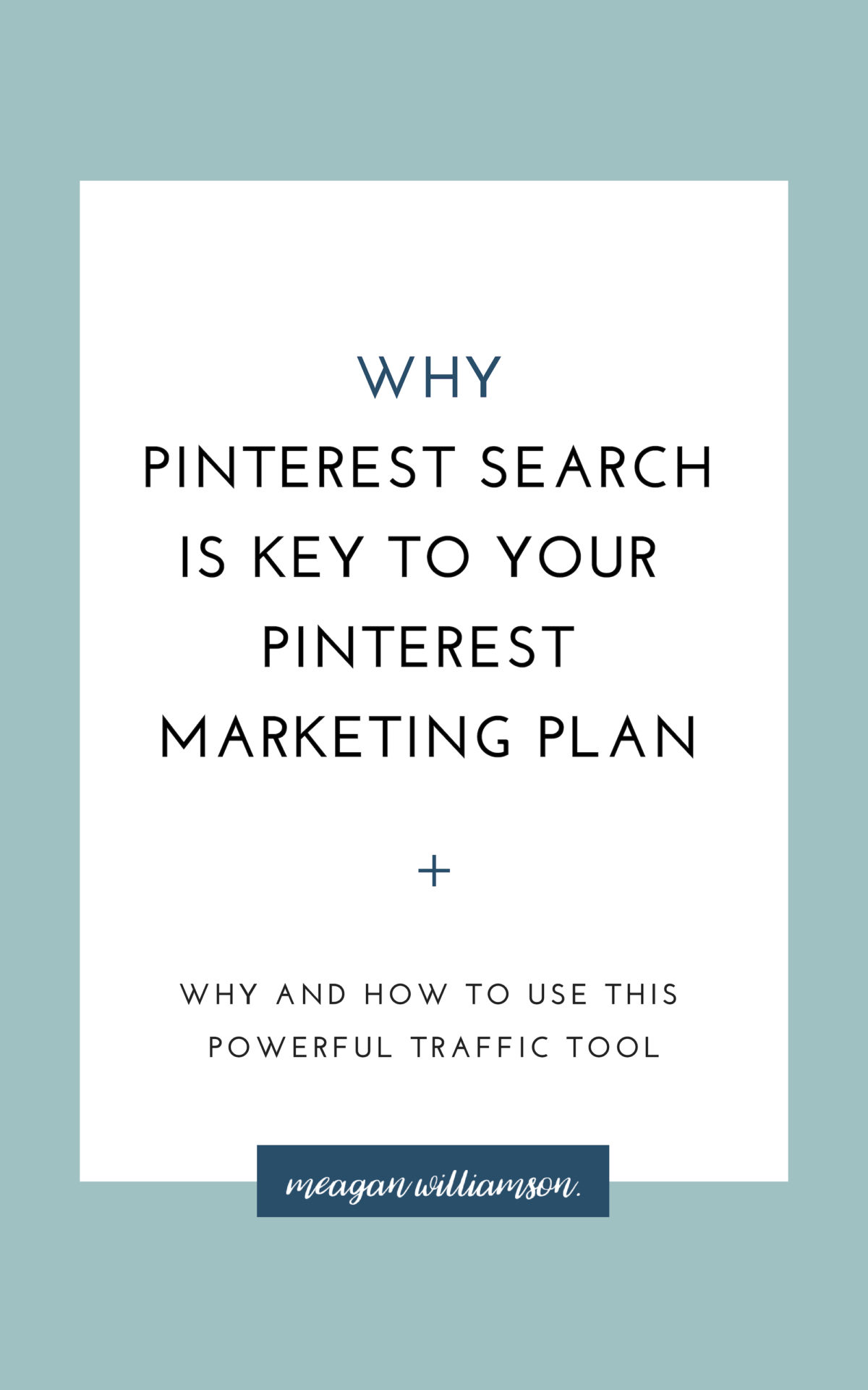 light blue background with white box on top - text about pinterest search